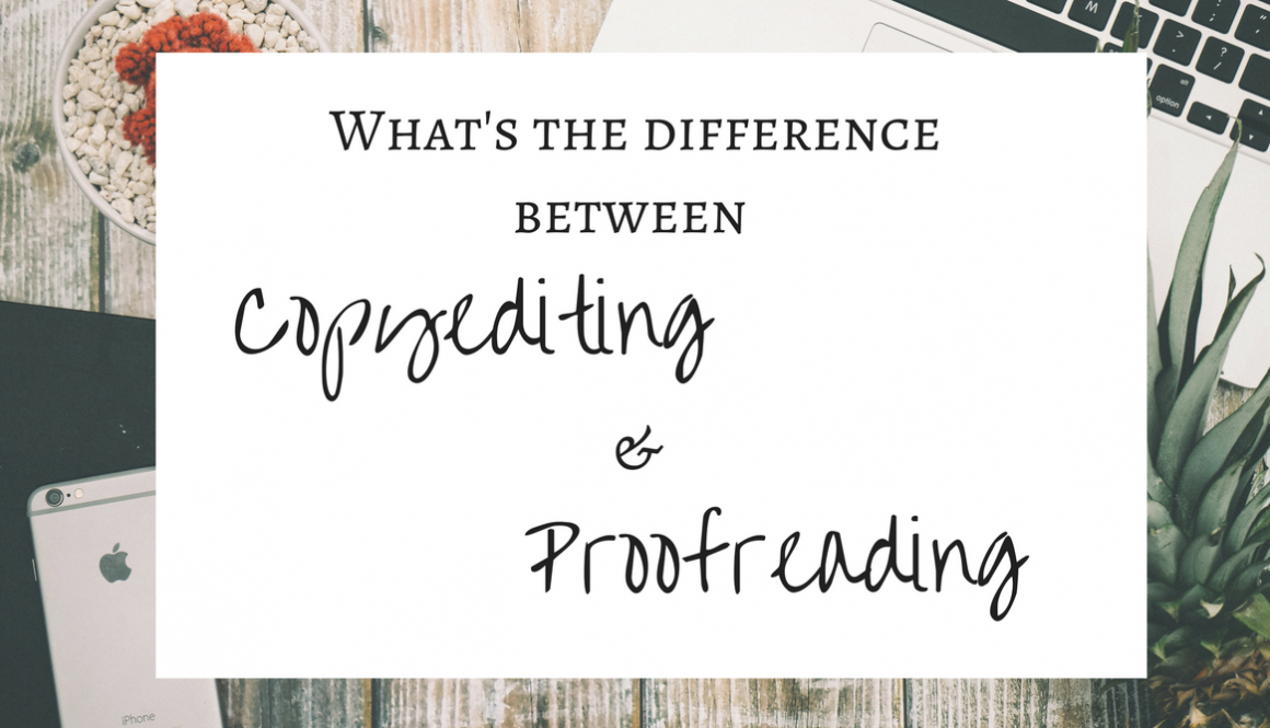 Difference between copyediting and proofreading