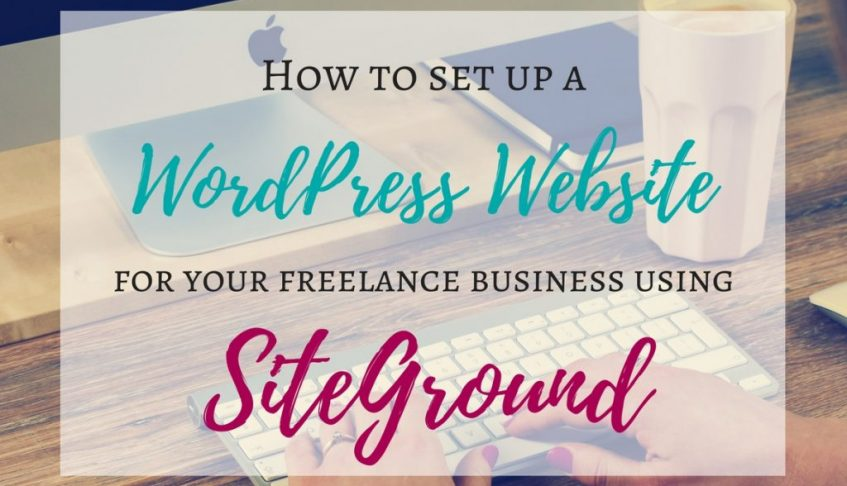 How to set up a WordPresss website or blog using SiteGround