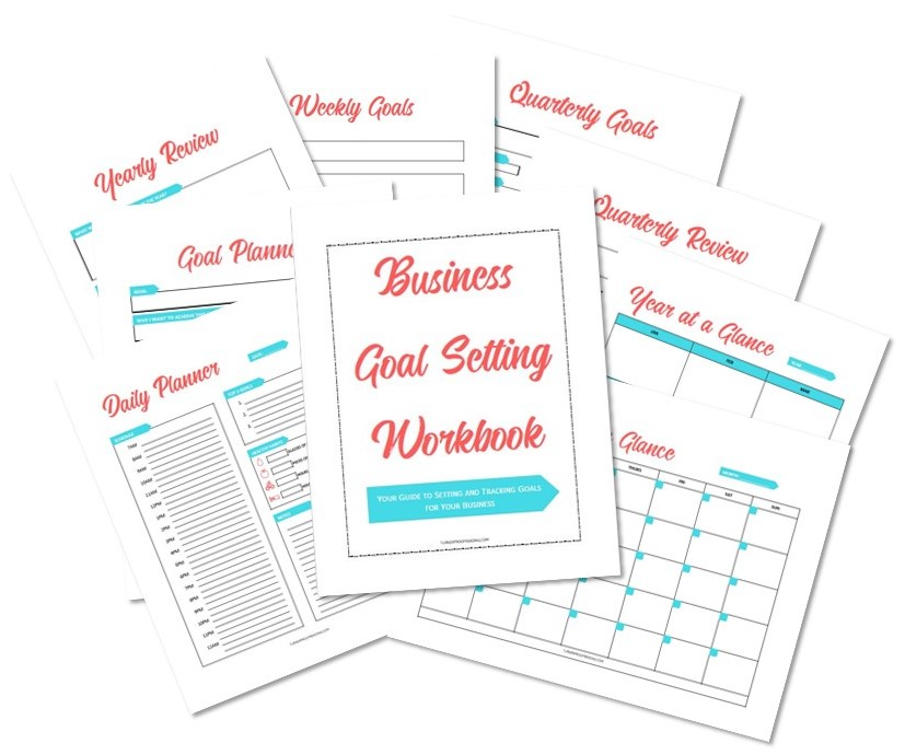 Free download! Get the Business Goal Setting Workbook to help you set and track your SMART business goals and have a success year!