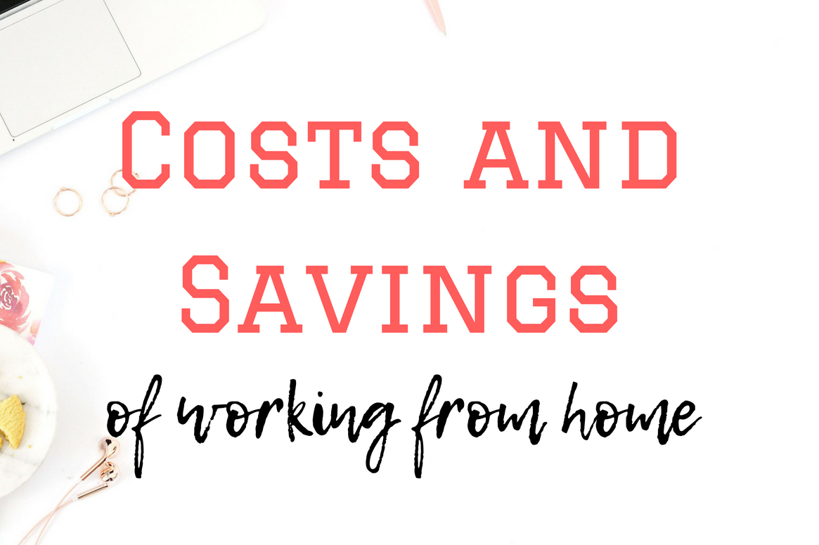 Leaving your full-time job and working from home is a big decision to make. There'll be lots factors to consider. One of the big ones will be can you afford it. Let me break down some of the costs and savings of working from home so you can weigh up the pros and cons and make an informed decision.