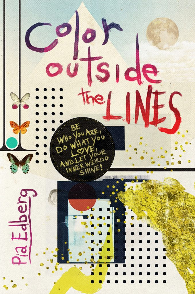 Color Outside the Lines by Pia Edberg