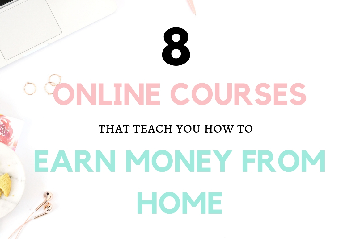 Desparate to work from home but worried you don't have the right skills to start a business? Check out these online courses that teach you how to earn money from home. #workfromhome #smallbusiness ideas #onlinecourse