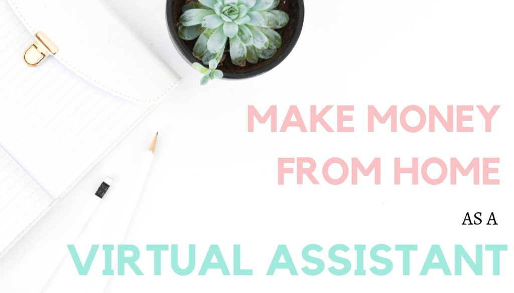 How to earn money from home as a virtual assistant