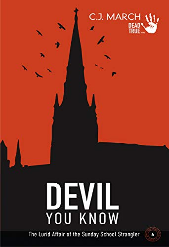 Devil You Know by C.J. March