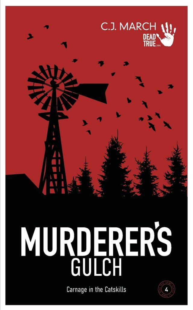 Murderer's Gulch by C.J. March