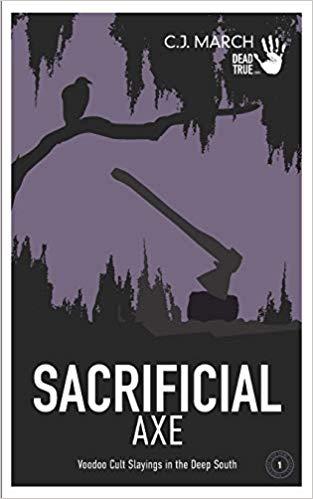 Sacrificial Axe by C.J. March