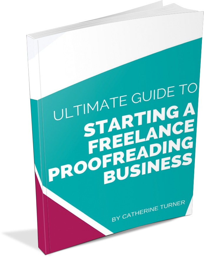 Ultimate Guide to Starting a Proofreading Business